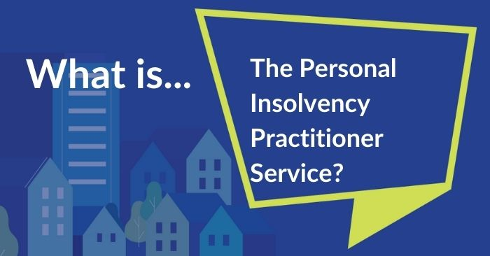 speech bubble asking what the personal insolvency practitioner service is
